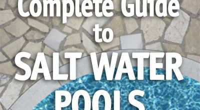 The Complete Guide to Salt Water Pools is full of information specifically for s…